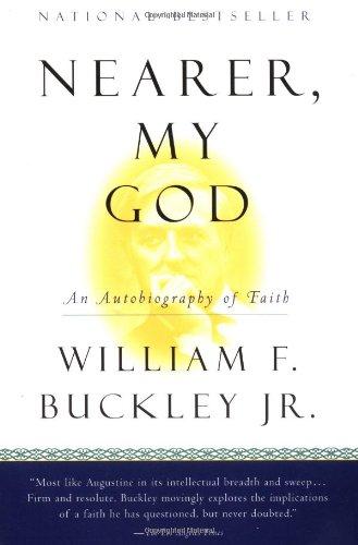 Nearer, My God: An Autobiography of Faith 9780156006187