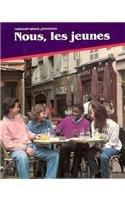 Nous, Les Jeunes, Level Two 9780153817502