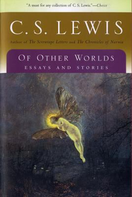Of Other Worlds: Essays and Stories 9780156027670