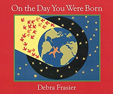 On the Day You Were Born: A Photo Journal 9780152021726