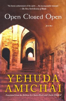 Open Closed Open: Poems 9780156030502