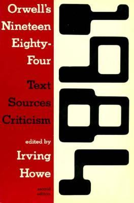 Orwell's Nineteen Eighty-Four: Text, Sources, Criticism 9780155658110