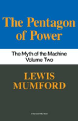 Pentagon of Power: The Myth of the Machine, Vol. II 9780156716109