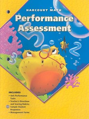 Harcourt Math: Performance Assessment, Grade 2 9780153206993