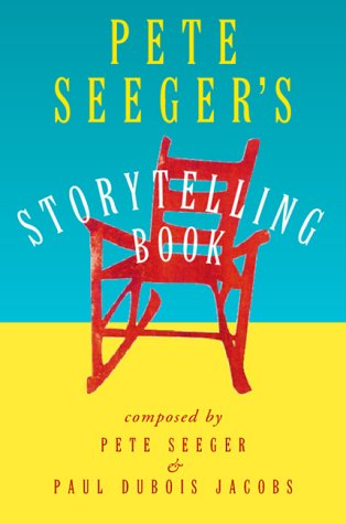 Pete Seeger's Storytelling Book 9780151003709