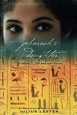 Pharaoh's Daughter: A Novel of Ancient Egypt 9780152066628
