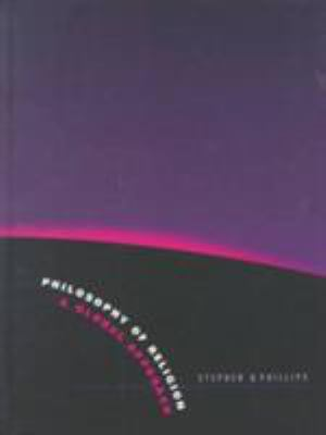 Philosophy of Religion: A Global Approach 9780155017535
