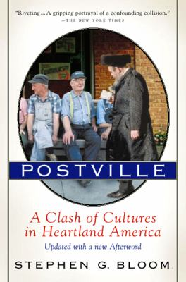Postville: A Clash of Cultures in Heartland America 9780156013369