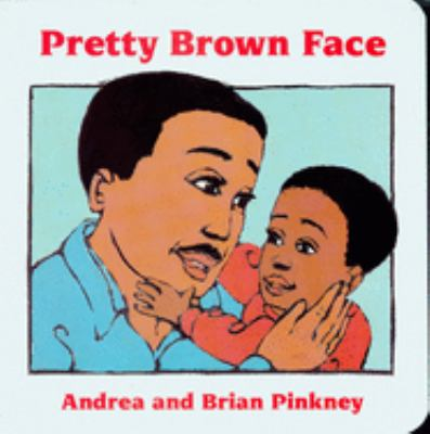 Pretty Brown Face: Family Celebration Board Books 9780152006433