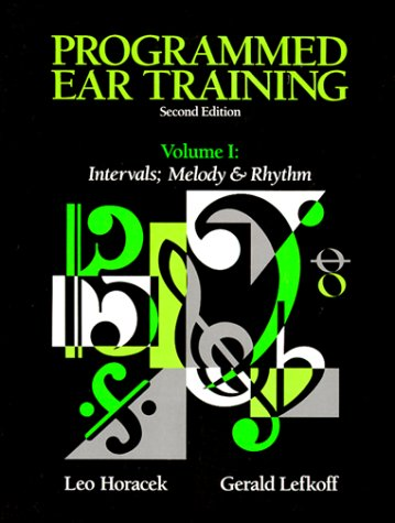 Programmed Ear Training: Intervals and Melody and Rhythm 9780155720268