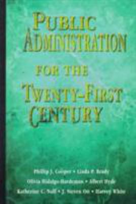 Public Administration for the Twenty-First Century 9780155004818