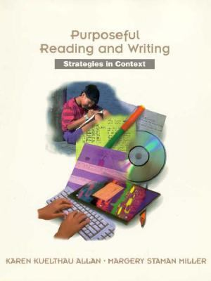 Purposeful Reading and Writing: Strategies in Context 9780155011649