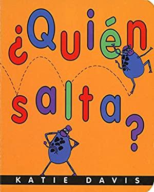 Quien Salta? = Who Hops? 9780152056025