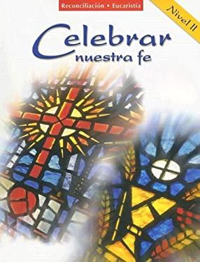 Reconciliacion/Eucaristia: Nivel 2 9780159011478