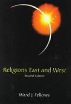 Religions East and West - Fellows, Ward J. / Fellows