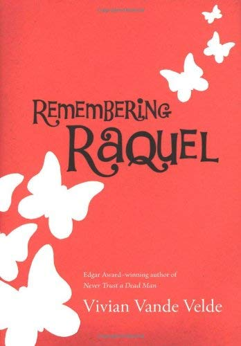 Remembering Raquel 9780152059767
