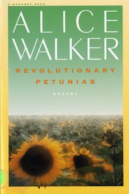 Revolutionary Petunias 9780156766203