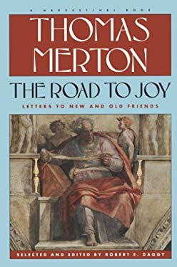 Road to Joy: The Letters of Thomas Merton to New and Old Friends 9780156778183