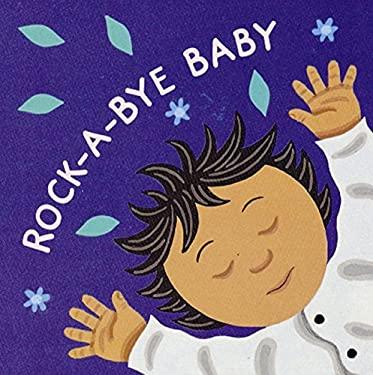 Rock-A-Bye Baby 9780152021320