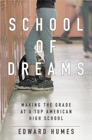 School of Dreams: Making the Grade at a Top American High School 9780151007035