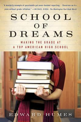School of Dreams: Making the Grade at a Top American High School 9780156030076