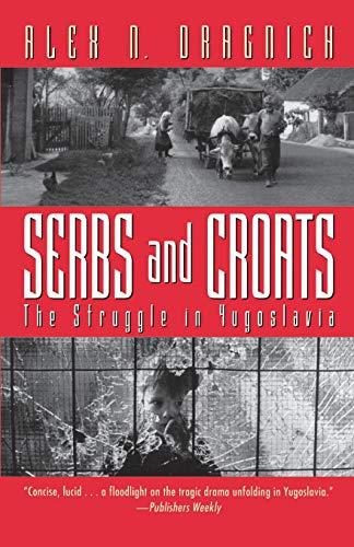 Serbs and Croats: Struggle N Yugoslovia 9780156806633