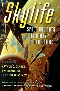 Skylife: Space Habitats in Story and Science 9780151002924
