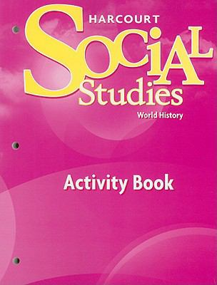 Social Studies World History Activity Book 9780153542459