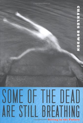 Some of the Dead Are Still Breathing: Living in the Future 9780151013951