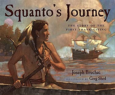 Squanto's Journey: The Story of the First Thanksgiving 9780152060442