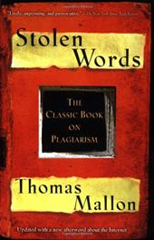 Stolen Words: The Classic Book on Plagiarism