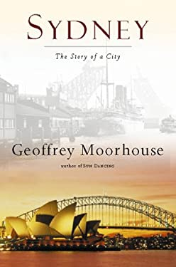 Sydney: The Story of a City 9780151006014