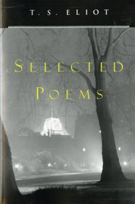 T. S. Eliot Selected Poems 9780156806473