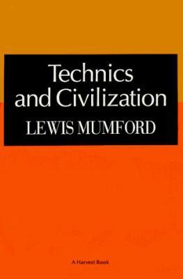 Technics & Civilization 9780156882545