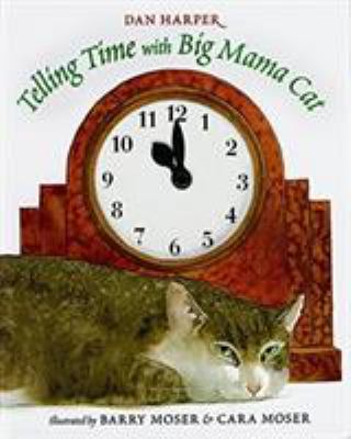 Telling Time with Big Mama Cat 9780152017385