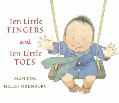 Ten Little Fingers and Ten Little Toes 9780152060572