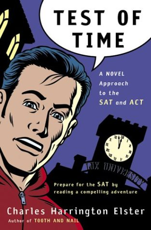Test of Time: A Novel Approach to the SAT and ACT 9780156011372