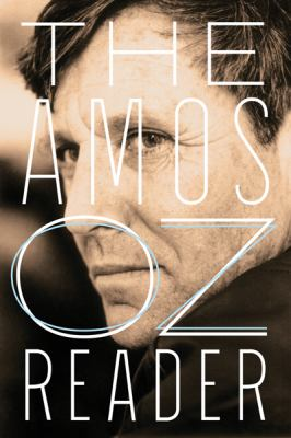 The Amos Oz Reader 9780156035668