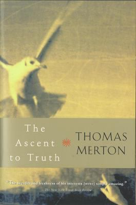 The Ascent to Truth 9780156027724
