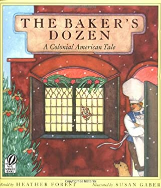 The Baker's Dozen: A Colonial American Tale 9780152056872