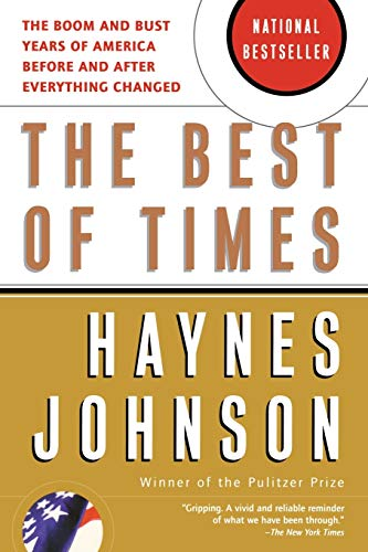 The Best of Times: The Boom and Bust Years of America Before and After Everything Changed 9780156027014