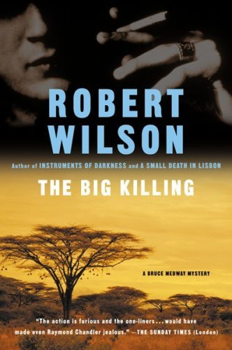 The Big Killing: A Bruce Medway Mystery 9780156011198