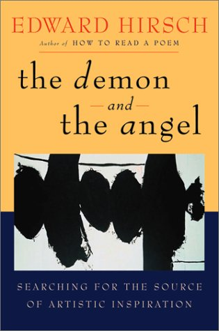 The Demon and the Angel: Searching for the Source of Artistic Inspiration 9780151005383