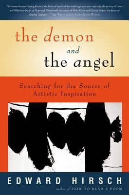 The Demon and the Angel: Searching for the Source of Artistic Inspiration 9780156027441
