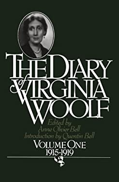 The Diary of Virginia Woolf: Vol. 1, 1915-1919 9780156260367