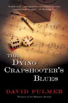 The Dying Crapshooter's Blues 9780156031387