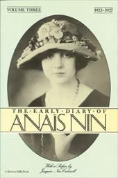 The Early Diaries of Anais Nin, Volume 3