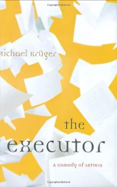 Executor : A Comedy of Letters