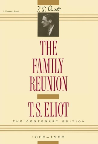 The Family Reunion 9780156301572