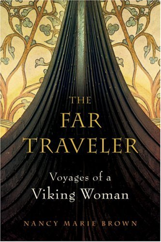 The Far Traveler: Voyages of a Viking Woman 9780151014408
